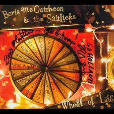 Wheel Of Life by Boris McCutcheon & The Saltlicks