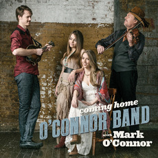 Coming Home by O'Connor Band with Mark O'Connor