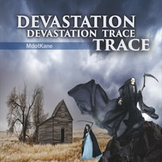 Devastation Trace mp3 Album by Mdotkane