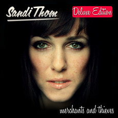 Merchants and Thieves (Deluxe Edition) mp3 Album by Sandi Thom