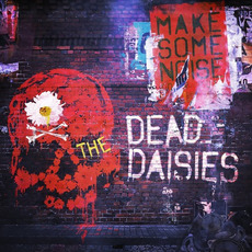 Make Some Noise mp3 Album by The Dead Daisies