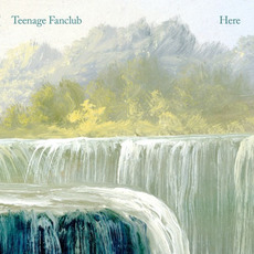 Here mp3 Album by Teenage Fanclub