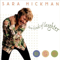 Two Kinds of Laughter mp3 Album by Sara Hickman