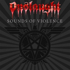 Sounds of Violence mp3 Album by Onslaught