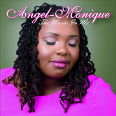 The Music In Me mp3 Album by Angel-Monique