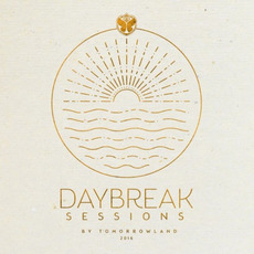 Daybreak Sessions 2016 by Tomorrowland mp3 Compilation by Various Artists