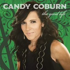 The Good Life mp3 Album by Candy Coburn