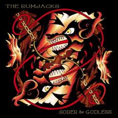 Sober & Godless by The Rumjacks