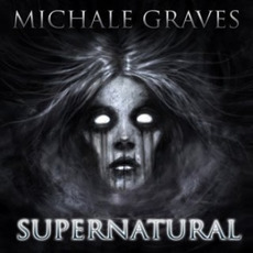Supernatural mp3 Album by Michale Graves