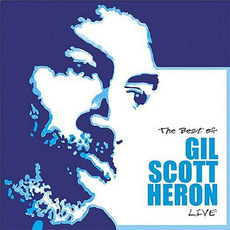 The Best of Gil Scott-Heron Live mp3 Live by Gil Scott-Heron