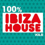 100% Ibiza House, Vol.6