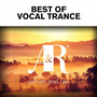 Adrian & Raz: Best of Vocal Trance