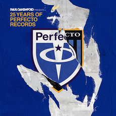 Paul Oakenfold presents: 25 Years of Perfecto Records mp3 Compilation by Various Artists