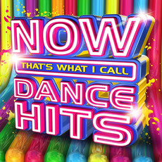NOW That's What I Call Dance Hits mp3 Compilation by Various Artists