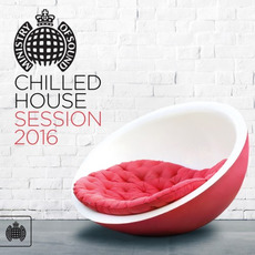 Ministry of Sound: Chilled House Session 2016 mp3 Compilation by Various Artists