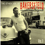 The Other Side of Bakersfield, Vol. 1: 1950s & 60s Boppers and Rockers from 'Nashville West'