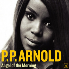 Angel Of The Morning by P.P. Arnold