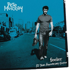 Feeler (10 Year Anniversary Edition) mp3 Album by Pete Murray