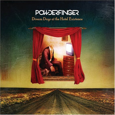 Dream Days at the Hotel Existence mp3 Album by Powderfinger
