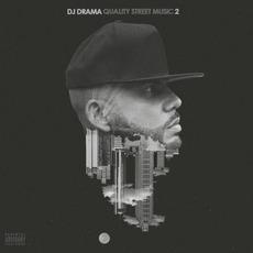 Quality Street Music 2 mp3 Album by DJ Drama