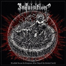 Bloodshed Across the Empyrean Altar Beyond the Celestial Zenith mp3 Album by Inquisition