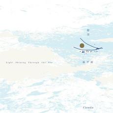 Light Shining Through the Sea mp3 Album by Cicada (TWN)