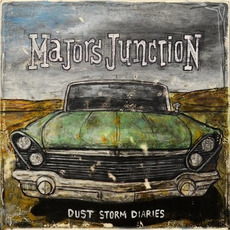 Dust Storm Diaries mp3 Album by Majors Junction