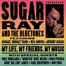 My Life, My Friends, My Music by Sugar Ray & The Bluetones