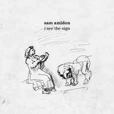 I See the Sign by Sam Amidon