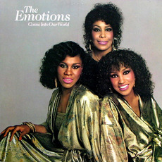 Come Into Our World (Remastered) mp3 Album by The Emotions