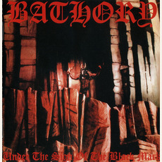 Under the Sign of the Black Mark (Re-Issue) mp3 Album by Bathory