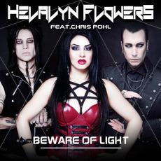 Beware of Light by Helalyn Flowers