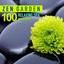 Zen Garden: 100 Relaxing Spa Music Gems