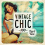 Vintage Chic 100, Part Two