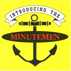 Introducing the Minutemen mp3 Artist Compilation by Minutemen