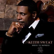 Dress to Impress mp3 Album by Keith Sweat