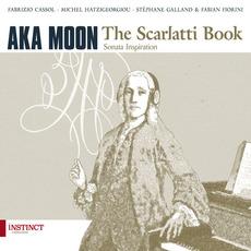 The Scarlatti Book mp3 Album by Aka Moon