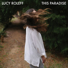 This Paradise mp3 Album by Lucy Roleff