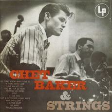 Chet Baker & Strings (Remastered) mp3 Album by Chet Baker