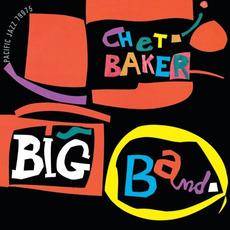 Chet Baker Big Band (Re-Issue) mp3 Album by Chet Baker