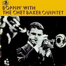 Boppin' With the Chet Baker Quintet (Remastered) mp3 Album by Chet Baker Quintet