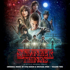 Stranger Things, Vol. 2 mp3 Soundtrack by Kyle Dixon & Michael Stein