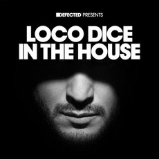Defected presents Loco Dice in the House mp3 Compilation by Various Artists