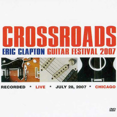 Crossroads Guitar Festival 2007 mp3 Compilation by Various Artists