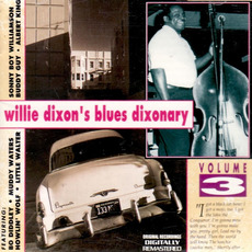 Willie Dixon's Blues Dixonary, Volume 3 by Various Artists