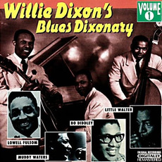 Willie Dixon's Blues Dixonary, Volume 1 by Various Artists