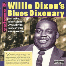 Willie Dixon's Blues Dixonary, Volume 5 by Various Artists
