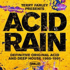Terry Farley presents Acid Rain: Definitive Original Acid and Deep House 1985-1991 mp3 Compilation by Various Artists