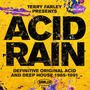 Terry Farley presents Acid Rain: Definitive Original Acid and Deep House 1985-1991