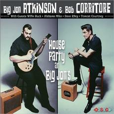 House Party At Big Jon's by Big Jon Atkinson & Bob Corritore